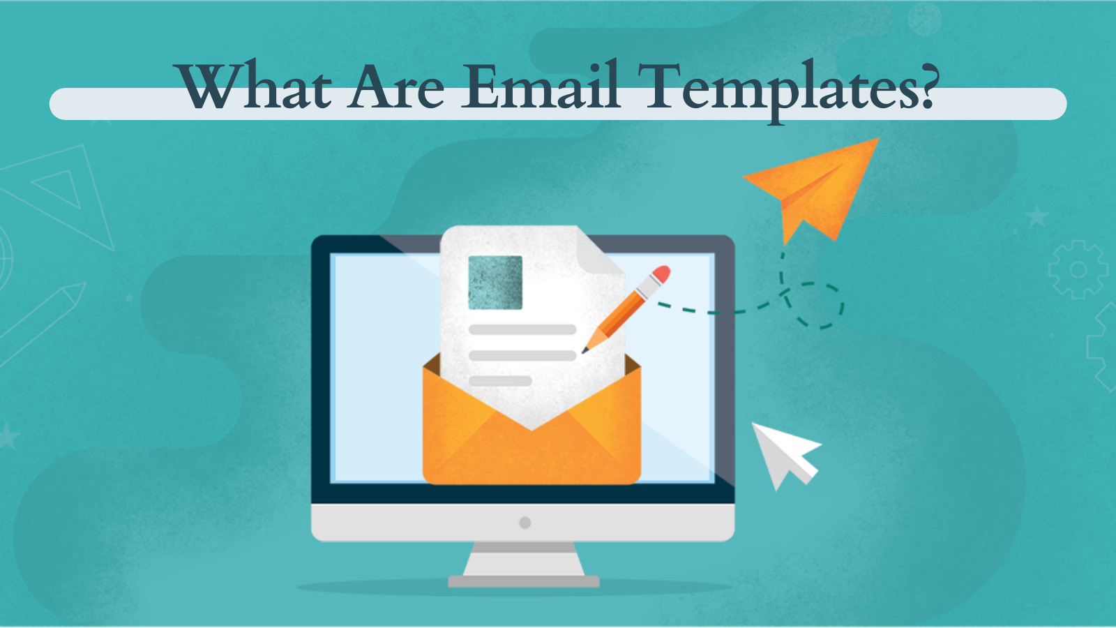 what-are-email-templates
