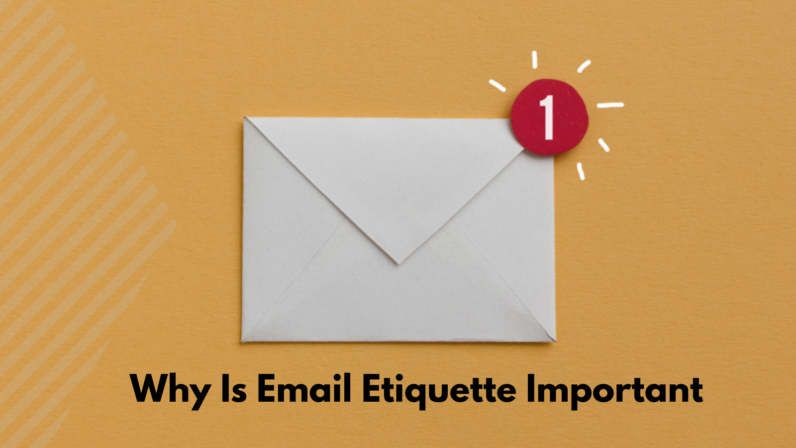 why-is-email-etiquette-important