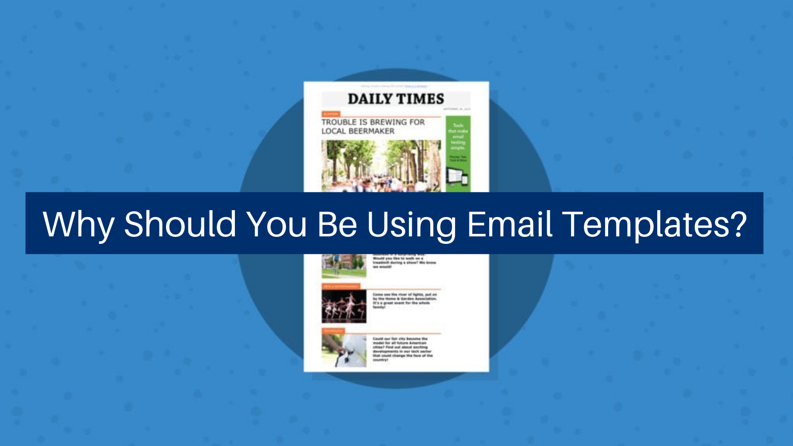 why-should-you-be-using-email-templates